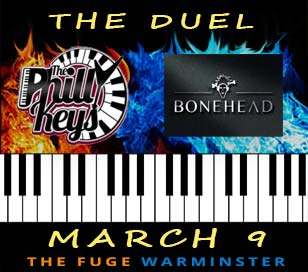 The DUEL - Get Ready for A Night of Serious Fun & Music! Back by popular demand! Gather a table of friends and join us for a night of fabulous entertainment with The Philly Keys dueling pianos and a special guest performance by BONEHEAD at the FUGE - Friday, March 9 from 7 - 11 PM.  A night of fun - outstanding food, spirits, and music plus silent auction items. Tickets just $35 each and proceeds go to support innovative programs that engage children, spark their imagination and develops their life-long passion for learning through the Council Rock Education Foundation.